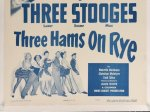 THREE HAMS ON RYE Three Stooges Movie Poster one sheet