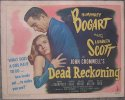 Dead Reckoning - Bogart & Scott, Title Lobby Card, WOW! 1947