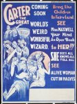 Carter the Great - World's Weird Wonderful Wizard Magic Poster