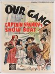 OUR GANG in CAPTAIN SPANKY'S SHOW BOAT vintage Movie Poster