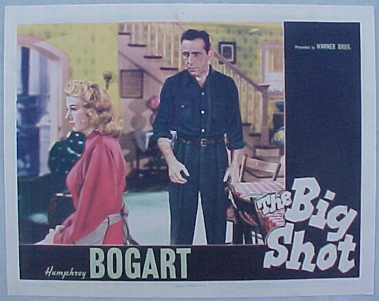 Big Shot 1942 Humphrey Bogart Lobby Card - Click Image to Close